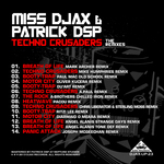MISS DJAX/PATRICK DSP - Techno Crusaders (The Remixes) (Front Cover)