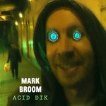 Acid Dik