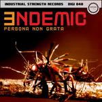 PERSONA NON GRATA - Endemic (Front Cover)