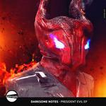 President Evil EP