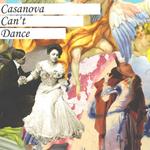 Casanova Can't Dance