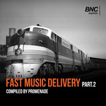 BNCexpress Fast Music Delivery Part 2