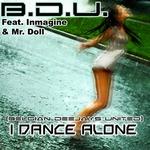 I Dance Alone