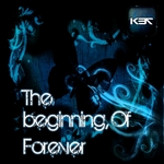 K37 - The Beginning Of Forever (Front Cover)