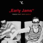 Early Jams