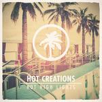 Hot Creations Present Hot High Lights