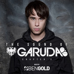 The Sound Of Garuda: Chapter 3 (mixed by Ben Gold) (unmixed tracks)
