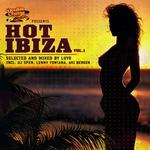 Hot Ibiza Vol 1 (selected & mixed by Luyo & DJ Spen & Lenny Fonatan & Aki Bergen) (unmixed tracks)