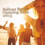 Salinas Beach Opening Ibiza 2013