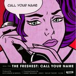 FRESHEST, The aka KUTCORNERS & MARVEL - Call Your Name EP (Front Cover)