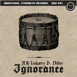 DITHER/AK INDUSTRY - Ignorance (Front Cover)