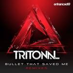 Bullet That Saved Me (Remixes)