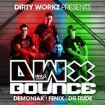 Dirty Workz Presents DWX Bounce