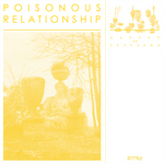 POISONOUS RELATIONSHIP - Garden Of Problems (Front Cover)