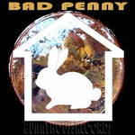 THUND3RBUNNY/BNDRSNTCH/ALEX EVERETT/TOMMY PIRONE/RYAN CALIBER - Bad Penny (Front Cover)