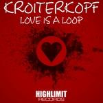Love Is A Loop