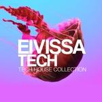 Eivissa Tech Session: Tech House Collection
