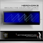 HEADNOAKS - Reclaim The Computer World (Front Cover)