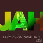 Jah: Holy Reggae Spirituals