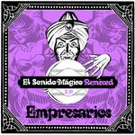 El Sonido Magico (remixed EP)