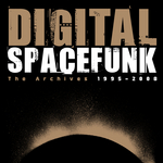 Spacefunk: The Archieves 1995-2008