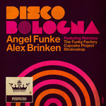 ANGEL FUNKE/ALEX BRINKEN - Disco Bologna (Front Cover)