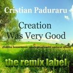 Creation Was Verygood (Creative Housemusic Meets Progressive Ambient Album)
