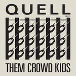 Them Crowd Kids
