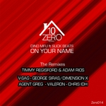 On Your Name (The Remixes)