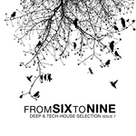 Fromsixtonine Issue 7: Deep & Tech House Selection