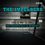 This Is Not A Drill (Instrumentals & Remixes)