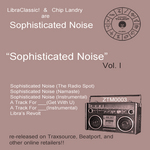 Sophisticated Noise Vol I