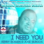 I Need You (Classic Reworks Series)