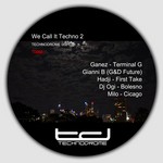 GANEZ/GIANNI B/G&D FUTURE/HADJI/DJ OGI/MILO - We Call It Techno 2 (Front Cover)