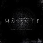 Mayan EP
