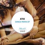 Dance Mama EP