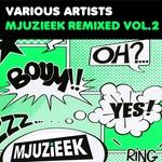Mjuzieek Remixed Vol 2