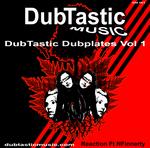 DubTastic Dubplates Vol 1