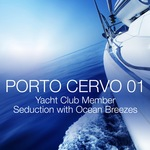 Porto Cervo 01: Yacht Club Member Seduction With Ocean Breezes (unmixed tracks)