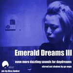 GO NOGO/VARIOUS - Emerald Dreams Volume 3 (unmixed tracks) (Front Cover)