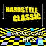 Hardstyle Classic Vol 1 (Dance Floor Hits)