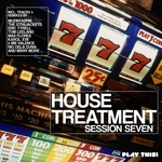 House Treatment: Session Seven