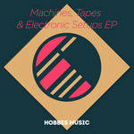 Machines Tapes & Electronic Setups EP