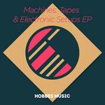 Machines Tapes & Electronic Setups EP