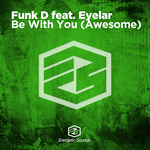 Be With You (Awesome)