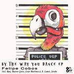 By The Way You Dance EP