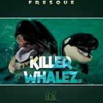 Killer Whalez EP