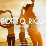 Porto Rico: Fiesta Caliente