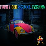 Funky Old School Techno