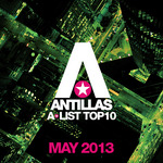 Antillas A List Top 10 May 2013
